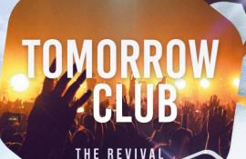 Tomorrowclub - The Revival