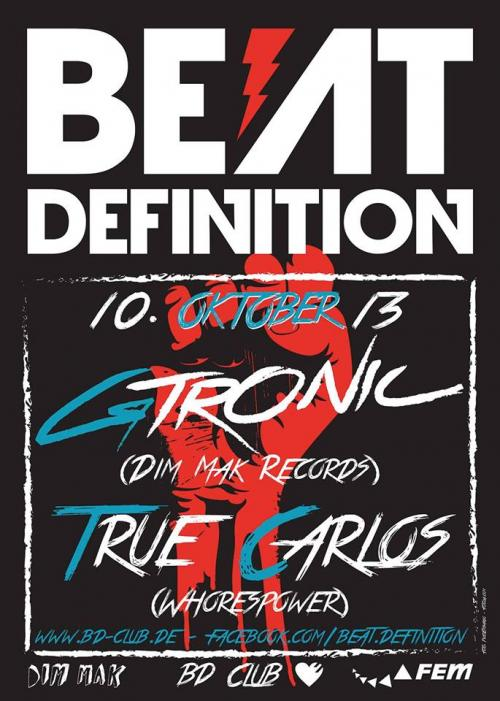 """Beat Definition pres. """"GTRONIC"""" [10.10.13]"""