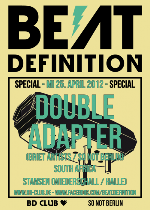 [B]eat [D]efinition pres. Double Adapter (Griet Artists / South Afrika) [25.04.12]