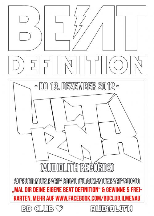 "Beat Definition pres. ""ULTRNX (Audiolith Records)"" & ""Mofa Party Squad"" [13.12.12]"