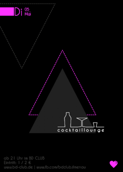 Cocktaillounge - Alles neu macht der Mai. [05.05.15]