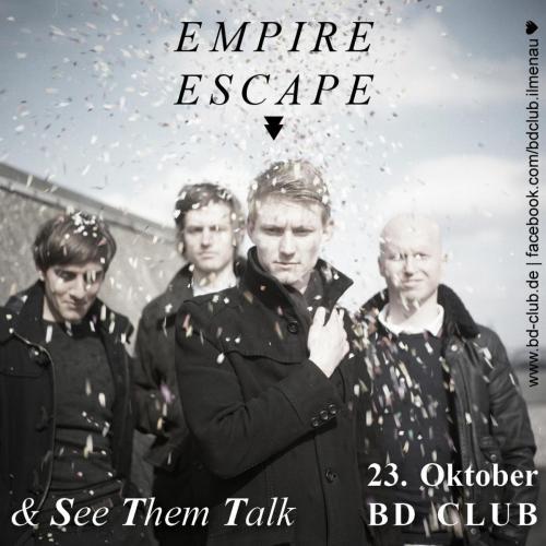 Doppelkonzert Empire Escape & See Them Talk [23.10.13]