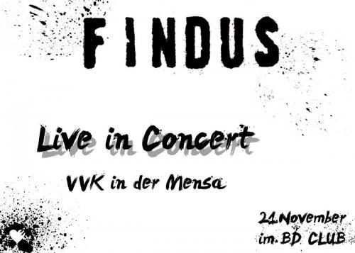 """Live-Konzert von """"Findus"""" [21.11.13]"""