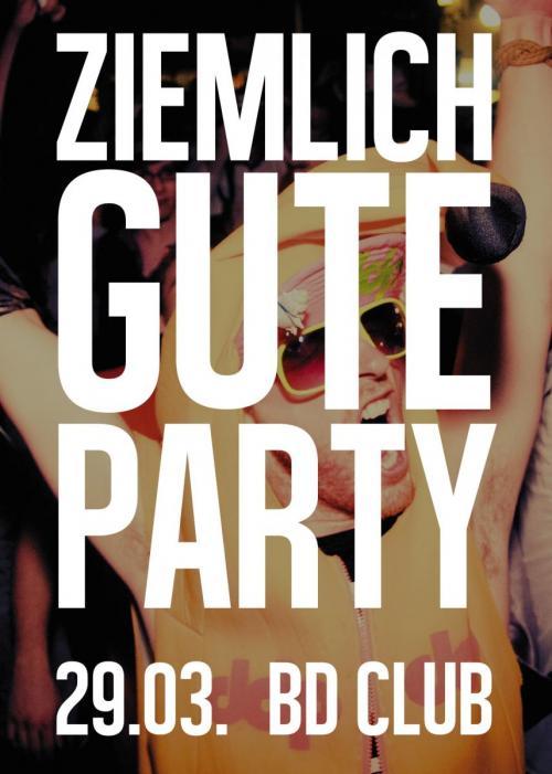 Ziemlich gute Party [29.03.14]