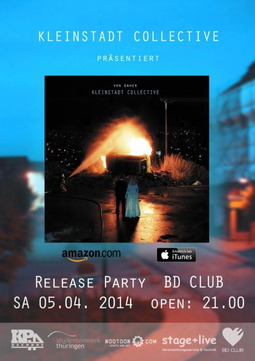 Kleinstadt Collective Release Party [05.04.14]