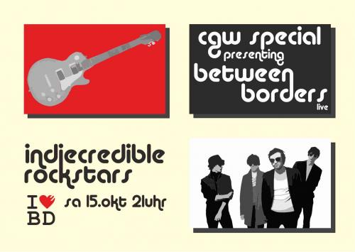 [CGW] Indiecredible Rockstars pres. Between Borders [15.10.11]