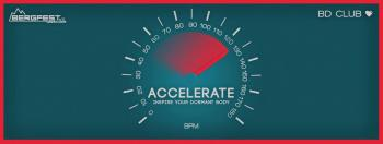 Bergfest e.V. pres. Accelerate - Inspire Your Dormant Body. [25.04.15]