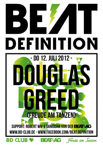 Beat Definition pres. Douglas Greed (Freude am Tanzen) & Beat AG [12.07.12]