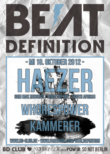 CGW | Beat Definition pres. Haezer (Dim Mak Records / Freaz Me Out / South Africa) [10.10.12]