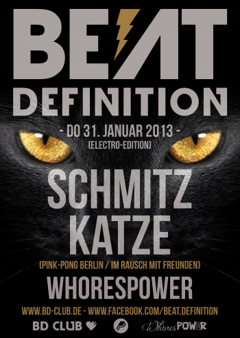"Beat Definition pres. ""SchmitzKatze"" & ""Whorespower"" [31.01.13]"
