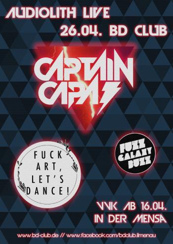 "Konzert von ""Captain Capa"", ""Fuck Art, Let's Dance!"" & ""Fuzz Galaxy Buzz"" [26.04.12]"